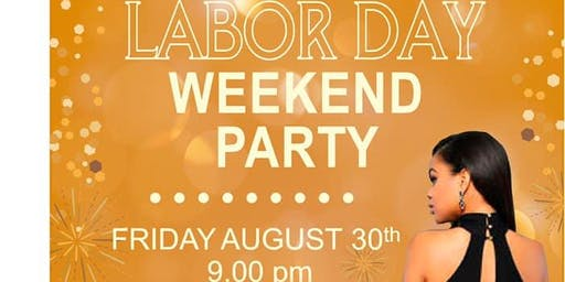 Labor Day Weekend Party