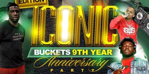 Iconic: Buckets 9th Year Anniversary Party