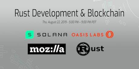 Rust Development & Blockchain - Mozilla, Oasis, Solana, PingCAP tickets