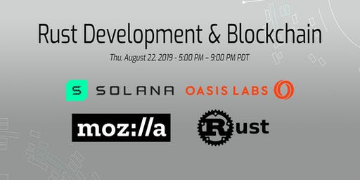 Rust Development & Blockchain - Mozilla, Oasis, Solana, PingCAP