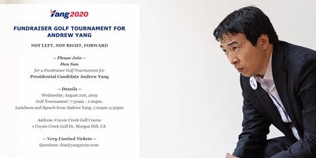 FUNDRAISER GOLF TOURNAMENT FOR ANDREW YANG tickets