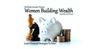 Women Building Wealth: Learn Financial Strategies To Win!