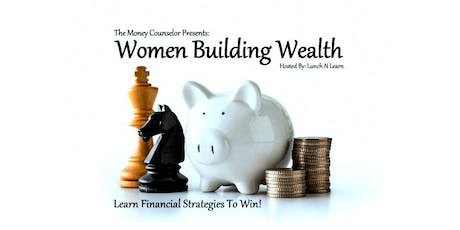 Women Building Wealth: Learn Financial Strategies To Win! tickets