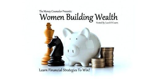 Women Building Wealth: Learn Financial Strategies To Win!