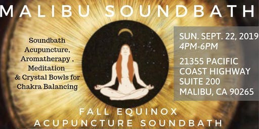 Soundbath- Acupuncture, Aromatherapy & Crystal Bowls for Chakra Balancing