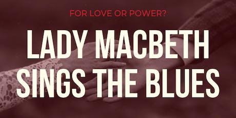 Lady Macbeth Sings The Blues tickets