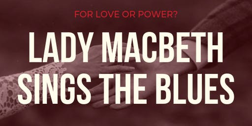 Lady Macbeth Sings The Blues