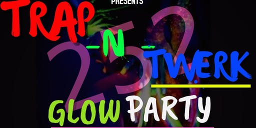 Trap N Twerk Glow Party
