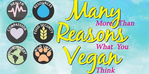 RESCHEDULED - Many Reasons Vegan >> Tues. NOVEMBER 19, 2019
