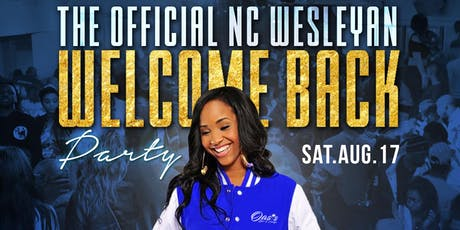 Summer Lit Saturday's: The Official Wesleyan Welcome Back Party tickets