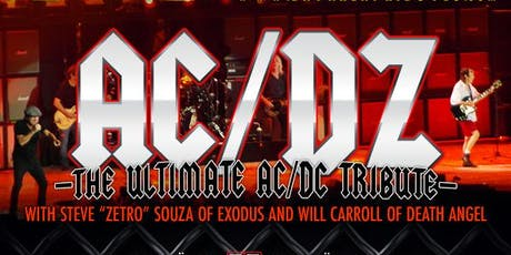 AC/DZ - The Ultimate AC/DC Tribute w/CRÜELLA - All Women, All Crüe tickets