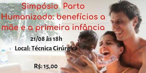 Simpósio parto humanizado: benefício a mãe e a primeira infância