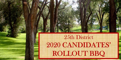 25th District 2020 Candidates' Rollout BBQ