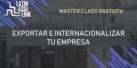 Master Class: Exporta para tener Éxito en los Mercados Internacionales boletos