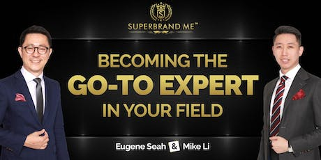 Becoming The Go-To Expert in Your Field 2019 tickets