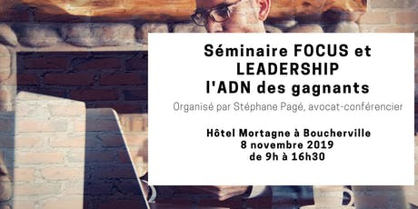 SÉMINAIRE FOCUS & LEADERSHIP- L'ADN des gagnants  tickets