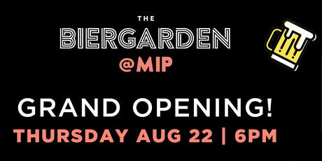 The BIERGARDEN Grand Opening @ McMaster Innovation Park tickets