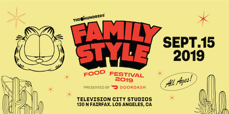 The Hundreds Family Style Food Festival Presented by DoorDash tickets