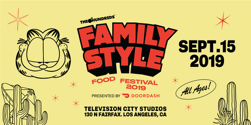 The Hundreds Family Style Food Festival Presented by DoorDash