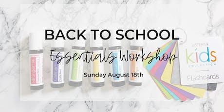 Back to School Essentials Workshop tickets