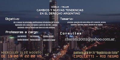 """Charla - Taller """"Cambios y nuevas tendencias en el Derecho Argentino"""""""
