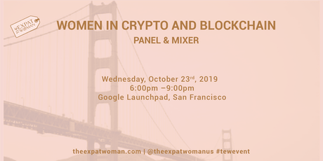 Women in Crypto and Blockchain Panel & Mixer  tickets
