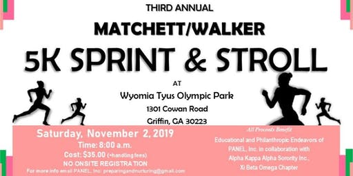 WALKER MATCHETT 5K SPRINT & STROLL
