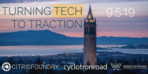 Turning Tech to Traction: Meet CITRIS Foundry & Cyclotron Road