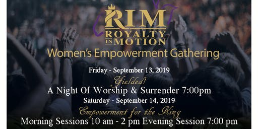 Royalty in Motion - Women's Empowerment Gathering