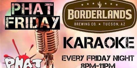 Karoke Fiesta Friday's at Borderlands tickets