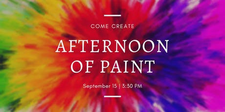 Afternoon of Paint - September 15 tickets