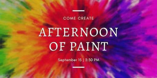 Afternoon of Paint - September 15