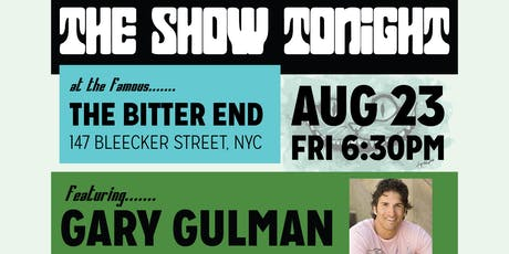 The Show Tonight Comedy and Rock 'n' Roll With Gary Gulman Headliner tickets