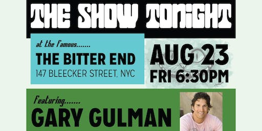 The Show Tonight Comedy and Rock 'n' Roll With Gary Gulman Headliner