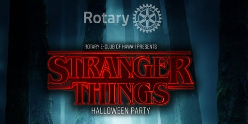 Rotary E-Club of Hawaii's Stranger Things Hallween Party
