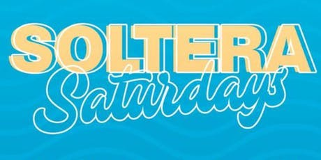 SOLTERA SATURDAYS tickets