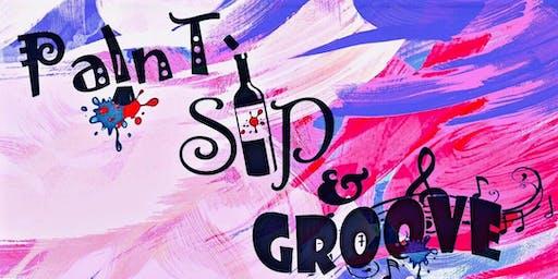 Paint! Sip! & Groove!
