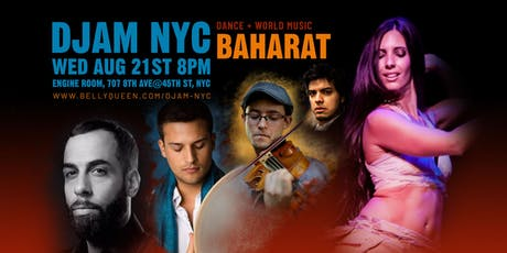 Djam NYC - World Music with Baharat & Belly Dancers tickets