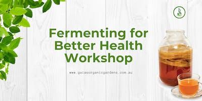 Fermenting for Better Health Workshop