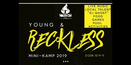 Young & Reckless Mini Kamp 2019  tickets