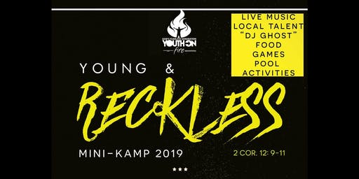 Young & Reckless Mini Kamp 2019