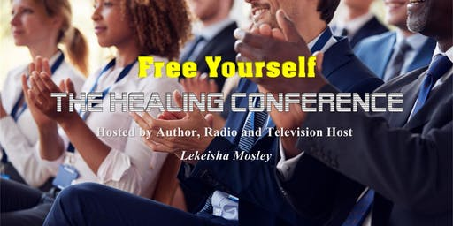 Free Yourself - Healing Conference