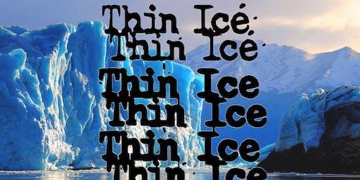 Thin Ice at Spicoli's!