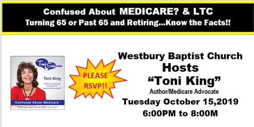 Confused about Medicare/LTC Workshop, Westbury Baptist Church