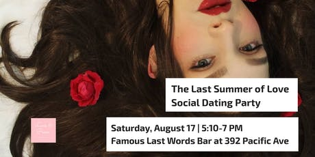 The Last Summer of Love Social Dating Party - Best of Romance tickets