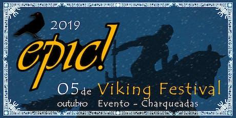 Epic! Viking Festival 2019 ingressos