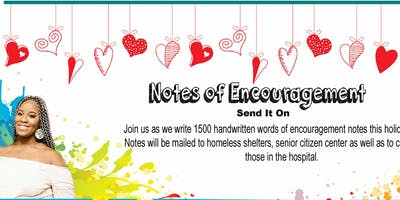 Notes of Encouragement: Send It On