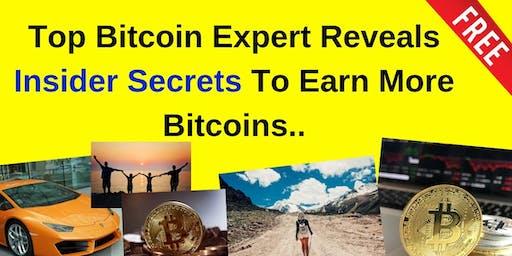 Top Bitcoin Expert Reveals Insider Secrets To Earn More Bitcoins
