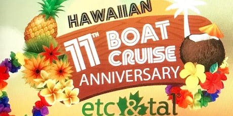 HAWAIIAN BOAT CRUISE OF ETC&TAL MAGAZINE tickets