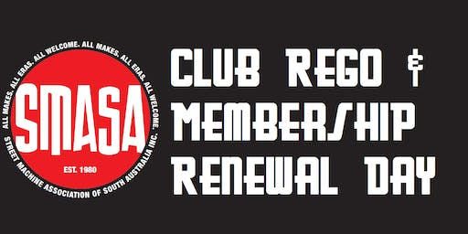 SMASA Club Rego, Monday 19th August 2019, 6:30pm to 7:00pm